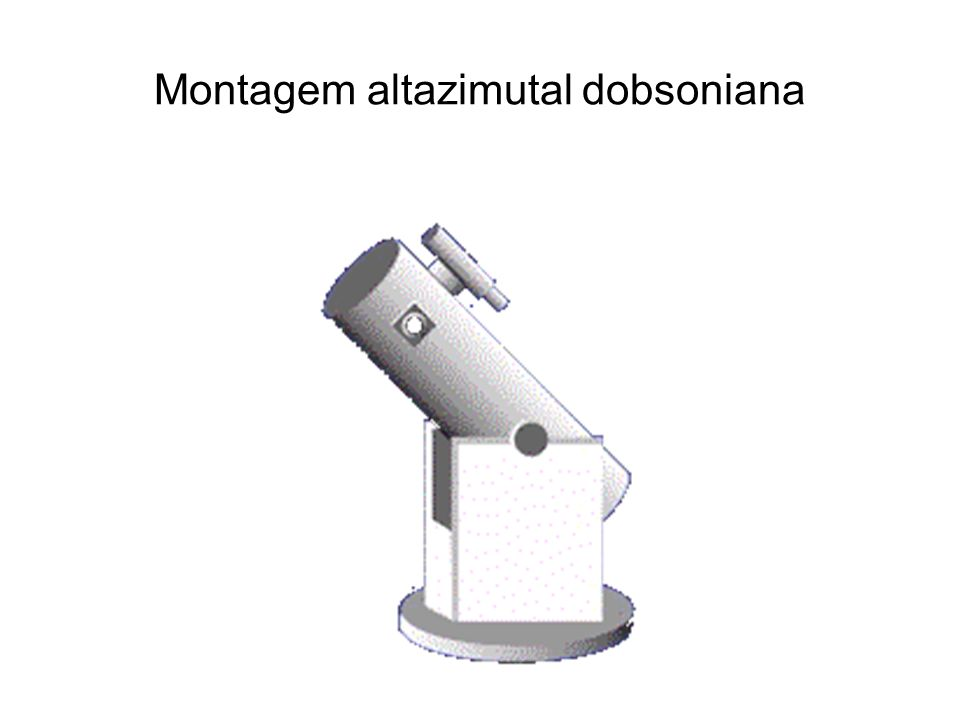 Montagem altazimutal dobsoniana