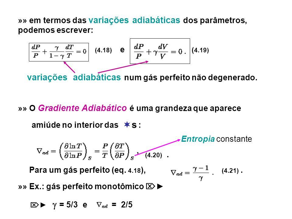 variações adiabáticas num gás perfeito não degenerado.