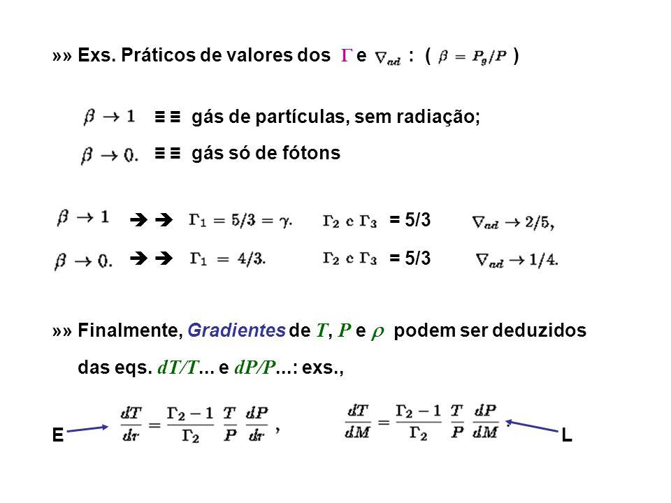 »» Exs. Práticos de valores dos  e : ( )
