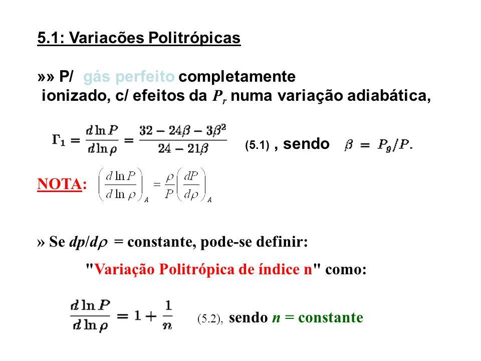 5.1: Variacões Politrópicas »» P/ gás perfeito completamente