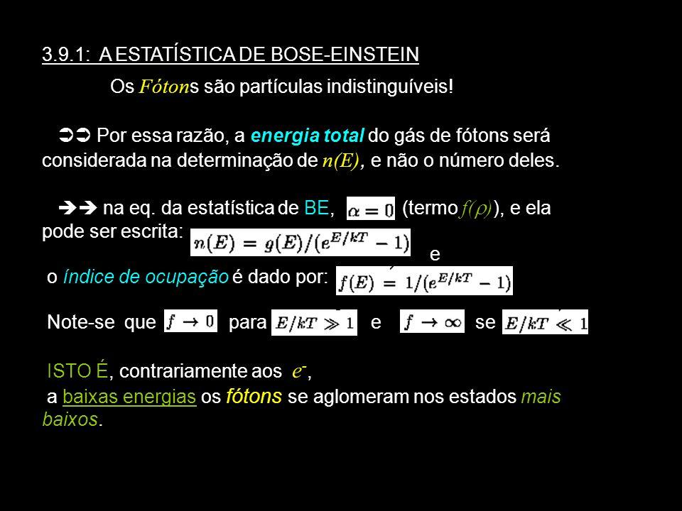 3.9.1: A ESTATÍSTICA DE BOSE-EINSTEIN