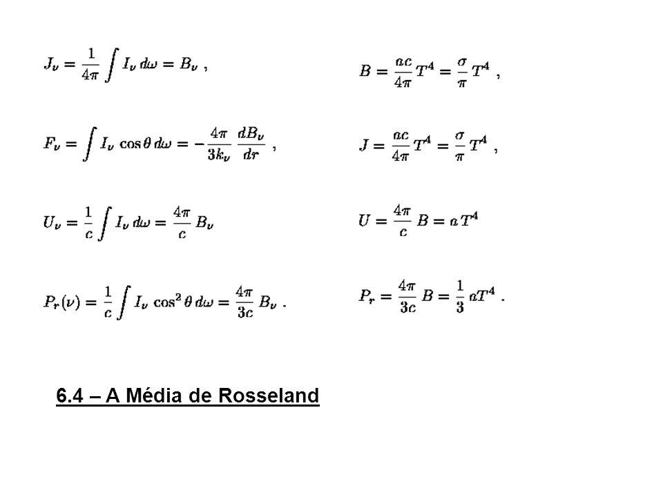 6.4 – A Média de Rosseland