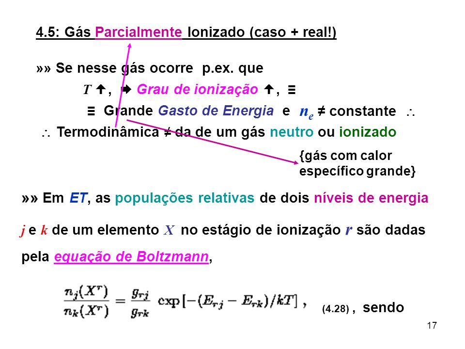 4.5: Gás Parcialmente Ionizado (caso + real!)
