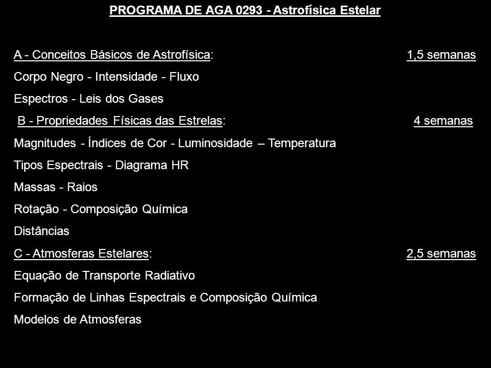 PROGRAMA DE AGA 0293 - Astrofísica Estelar