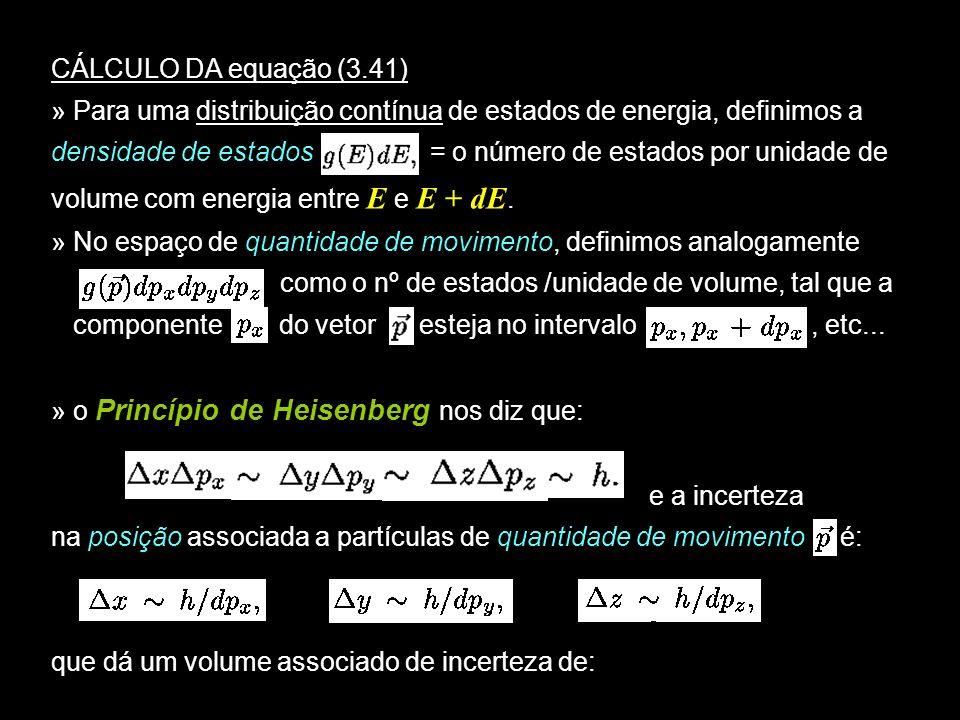CÁLCULO DA equação (3.41)