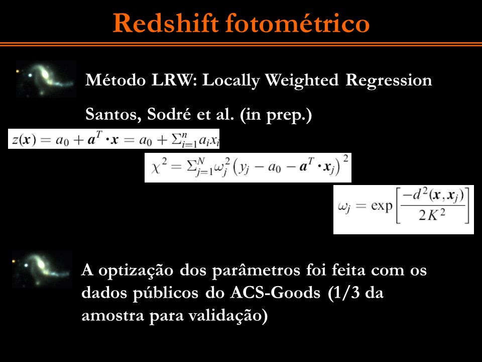 Redshift fotométrico Método LRW: Locally Weighted Regression