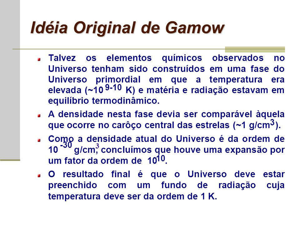 Idéia Original de Gamow