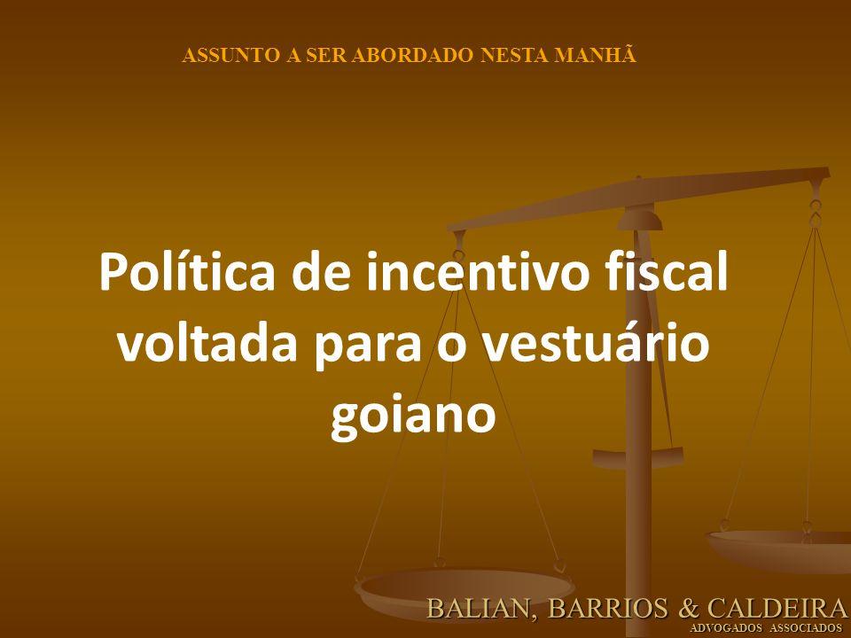 Política de incentivo fiscal voltada para o vestuário goiano