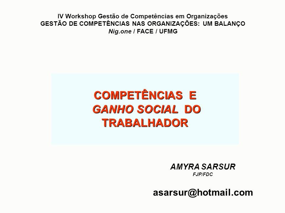 COMPETÊNCIAS E GANHO SOCIAL DO TRABALHADOR