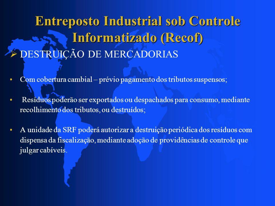 Entreposto Industrial sob Controle Informatizado (Recof)
