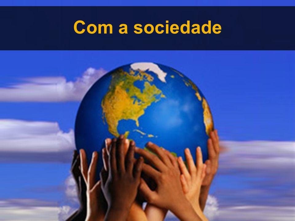 Com a sociedade