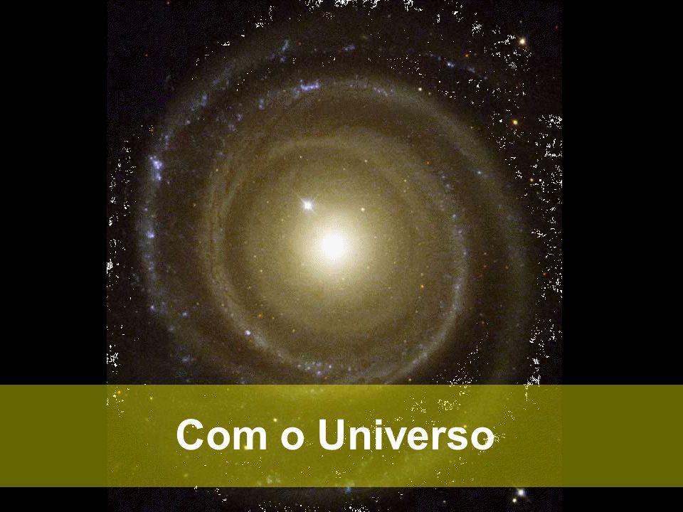Com o Universo