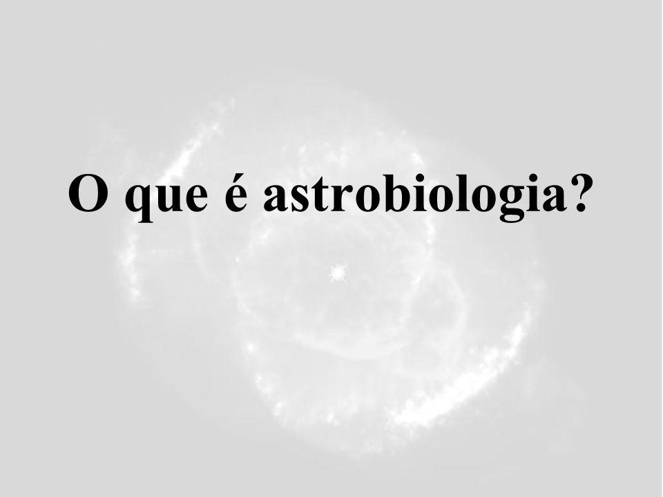 O que é astrobiologia