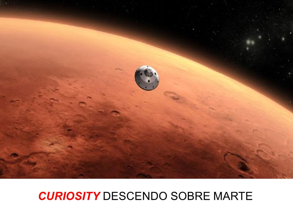 CURIOSITY DESCENDO SOBRE MARTE