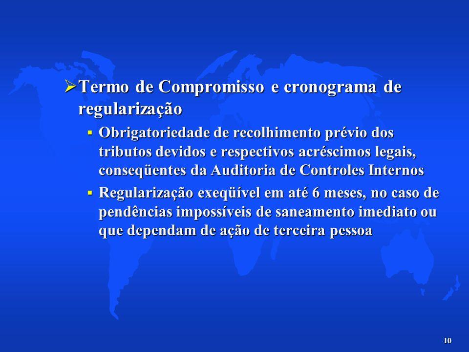 Termo de Compromisso e cronograma de regularização