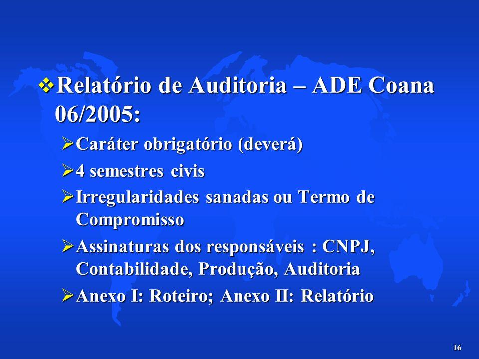 Relatório de Auditoria – ADE Coana 06/2005: