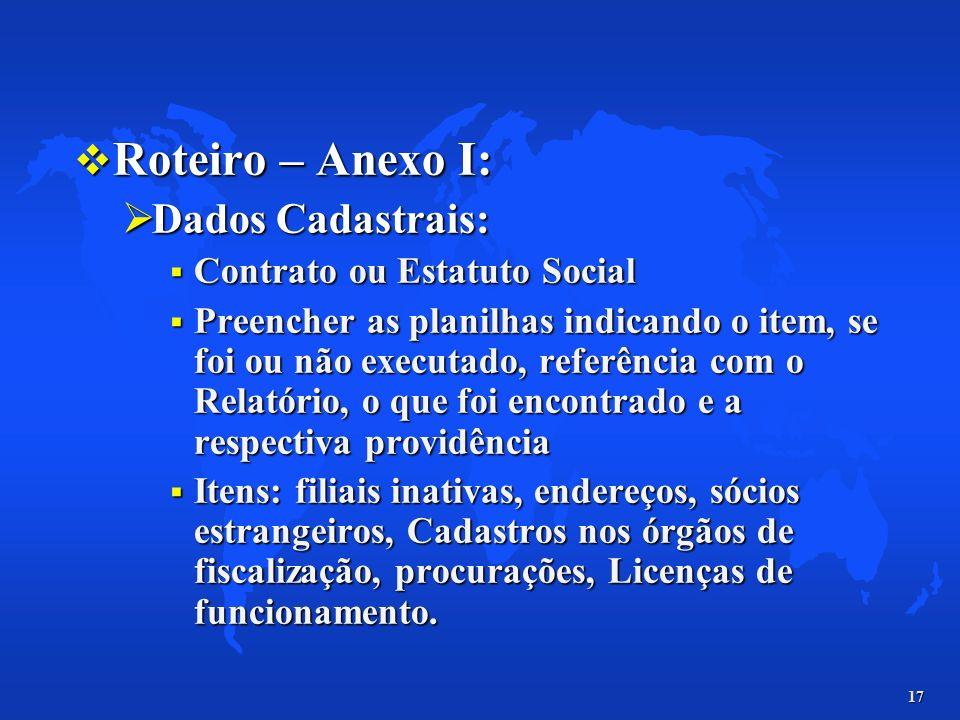 Roteiro – Anexo I: Dados Cadastrais: Contrato ou Estatuto Social