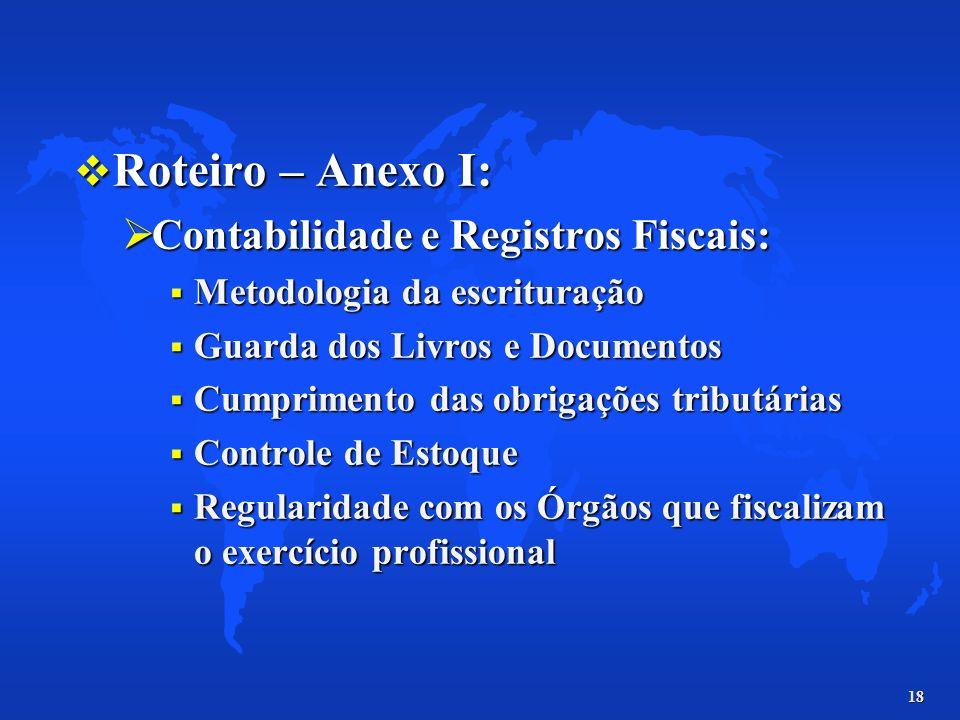 Roteiro – Anexo I: Contabilidade e Registros Fiscais: