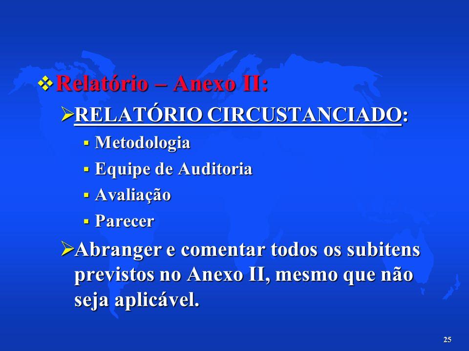 Relatório – Anexo II: RELATÓRIO CIRCUSTANCIADO: