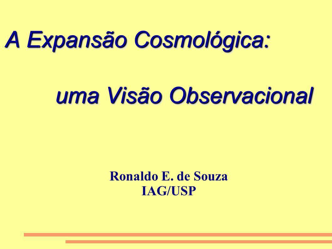 A Expansão Cosmológica: uma Visão Observacional
