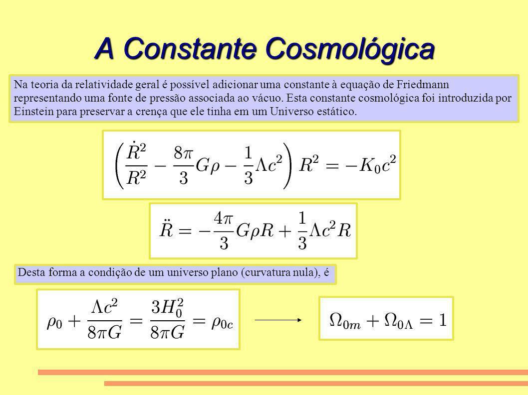 A Constante Cosmológica