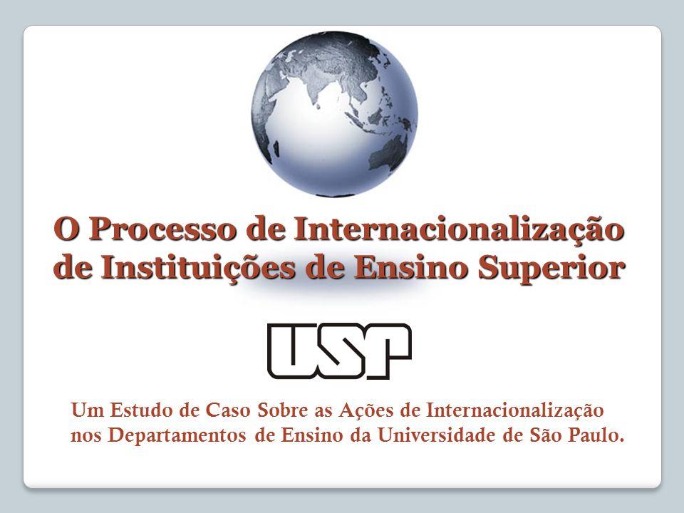 O Processo de Internacionalização de Instituições de Ensino Superior