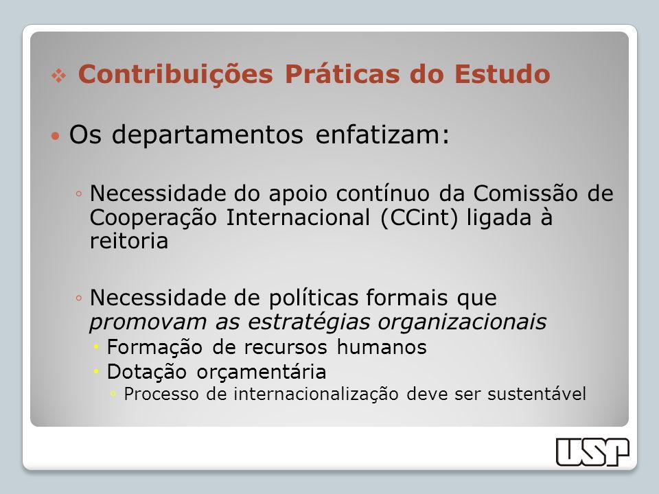 Contribuições Práticas do Estudo Os departamentos enfatizam: