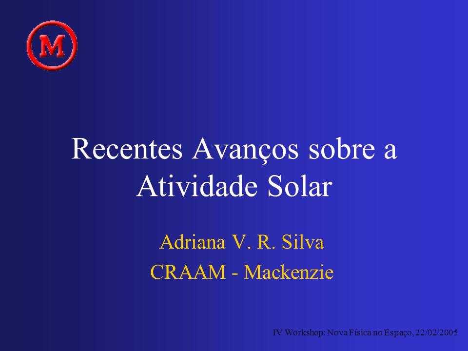 Recentes Avanços sobre a Atividade Solar