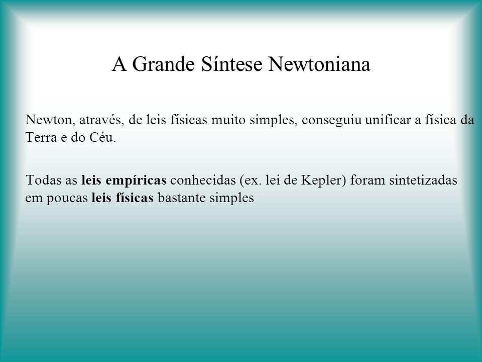 A Grande Síntese Newtoniana