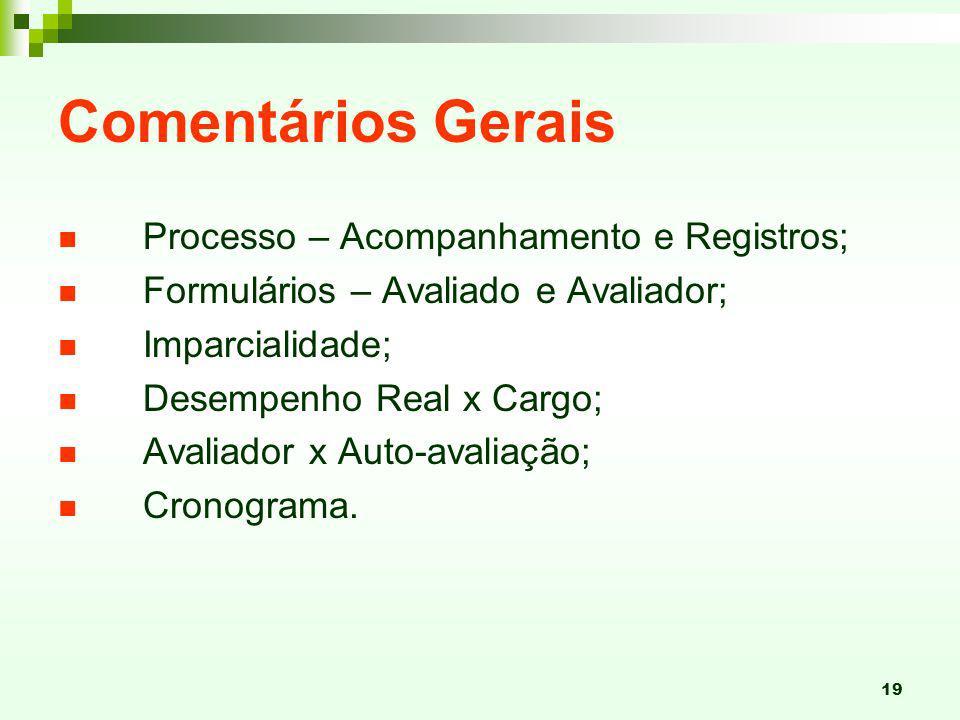 Comentários Gerais Processo – Acompanhamento e Registros;