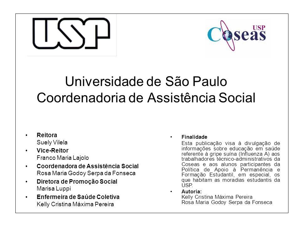 Universidade de São Paulo Coordenadoria de Assistência Social