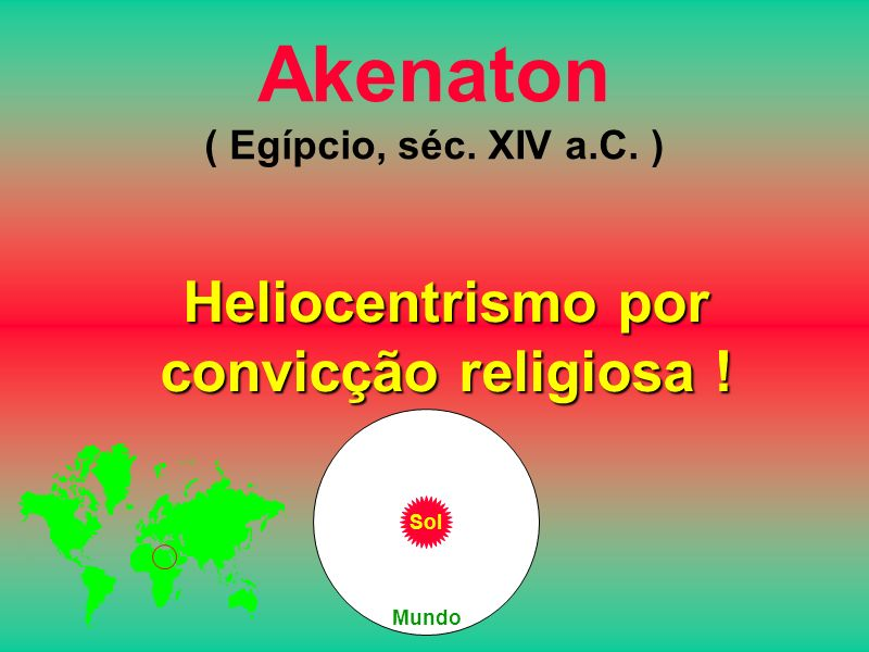 Akenaton ( Egípcio, séc. XIV a.C. )