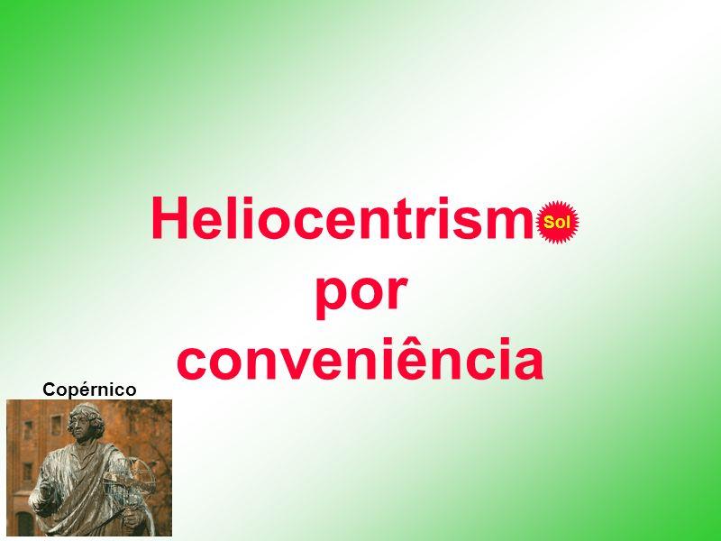 Heliocentrismo por conveniência