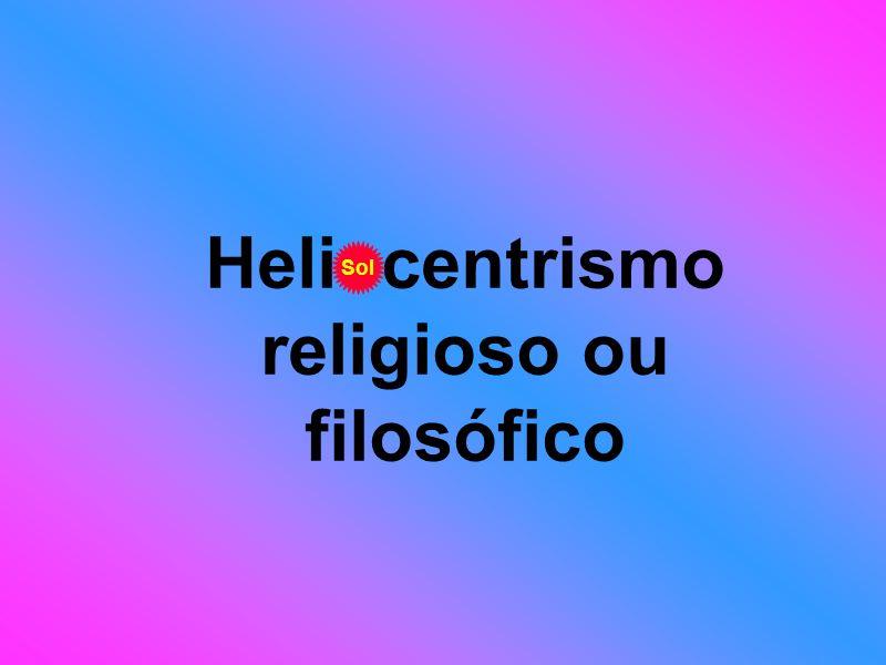 Heliocentrismo religioso ou filosófico