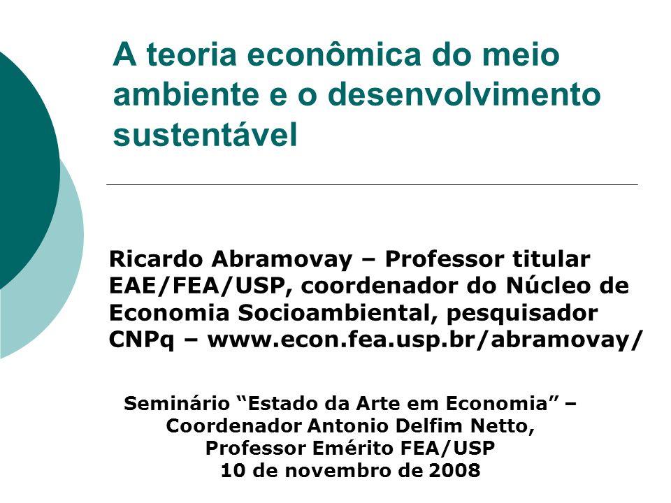 A teoria econômica do meio ambiente e o desenvolvimento sustentável
