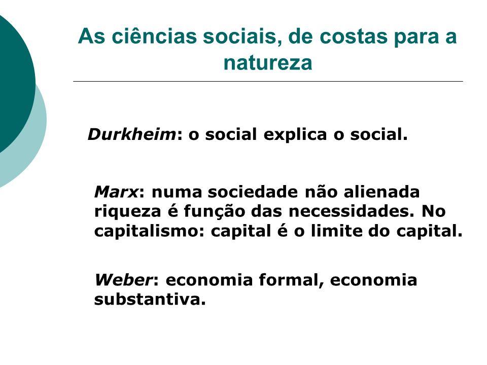 As ciências sociais, de costas para a natureza
