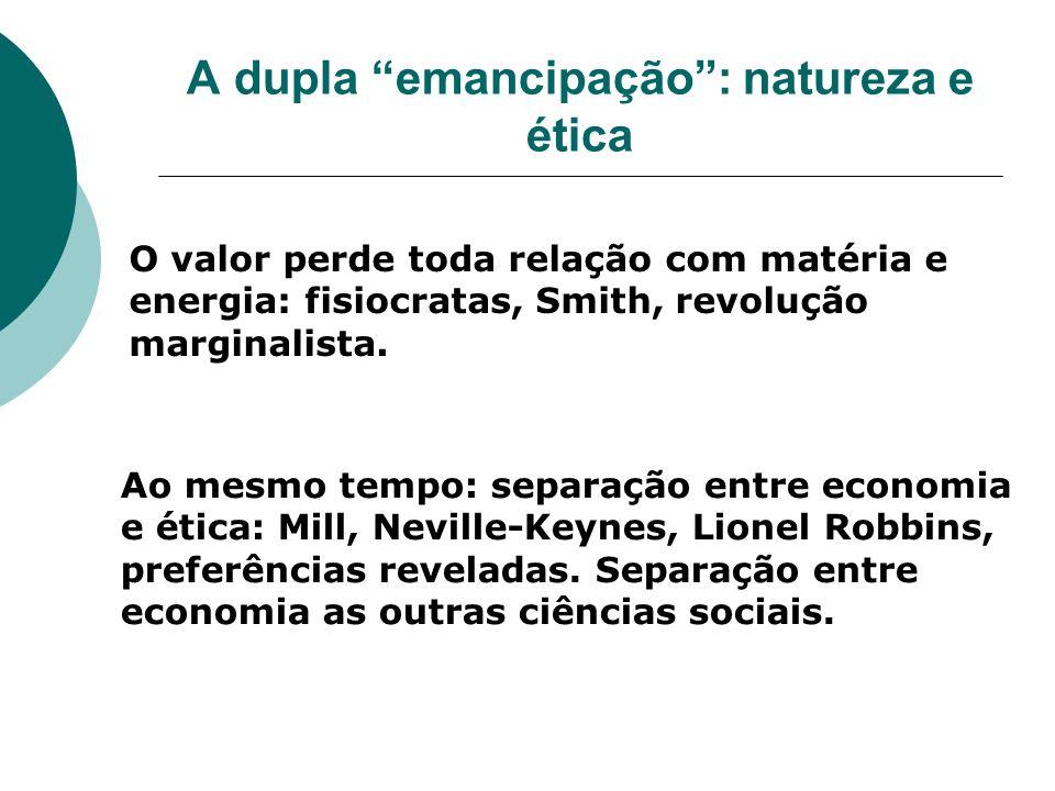 A dupla emancipação : natureza e ética