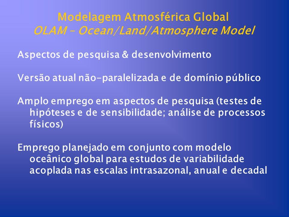 Modelagem Atmosférica Global OLAM – Ocean/Land/Atmosphere Model