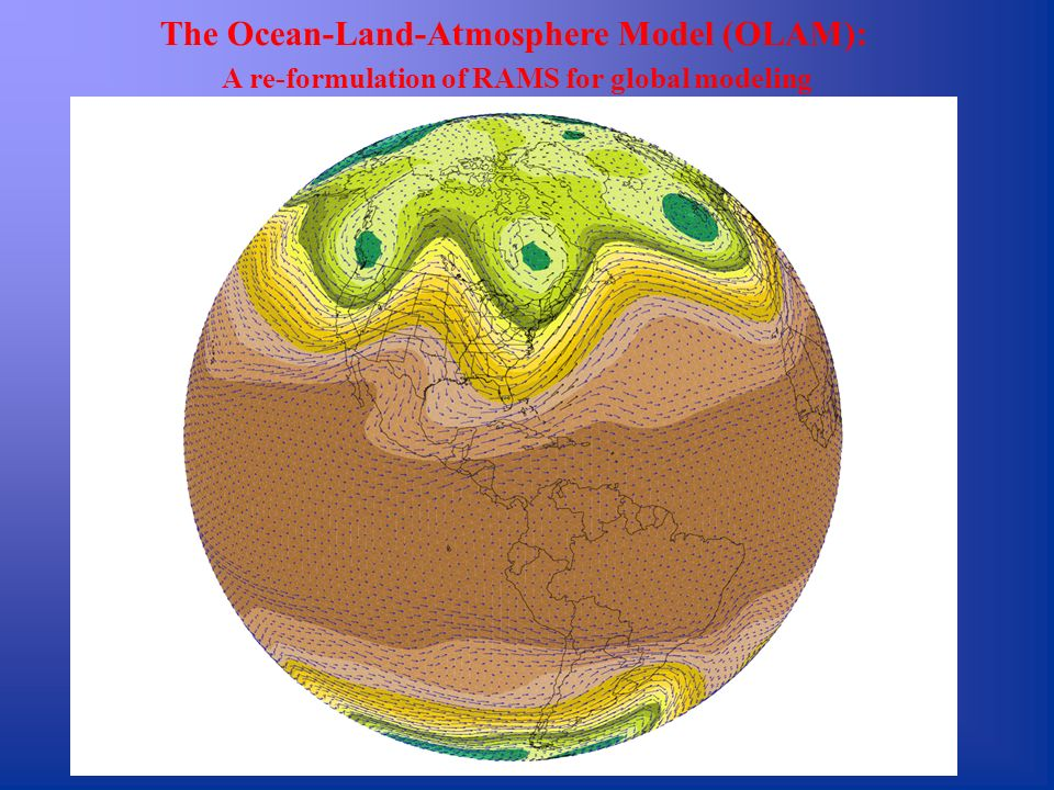 The Ocean-Land-Atmosphere Model (OLAM):