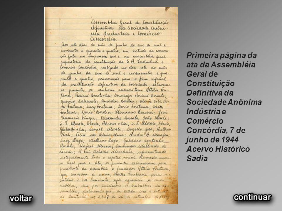 Primeira página da ata da Assembléia Geral de Constituição Definitiva da Sociedade Anônima Indústria e Comércio Concórdia, 7 de junho de 1944