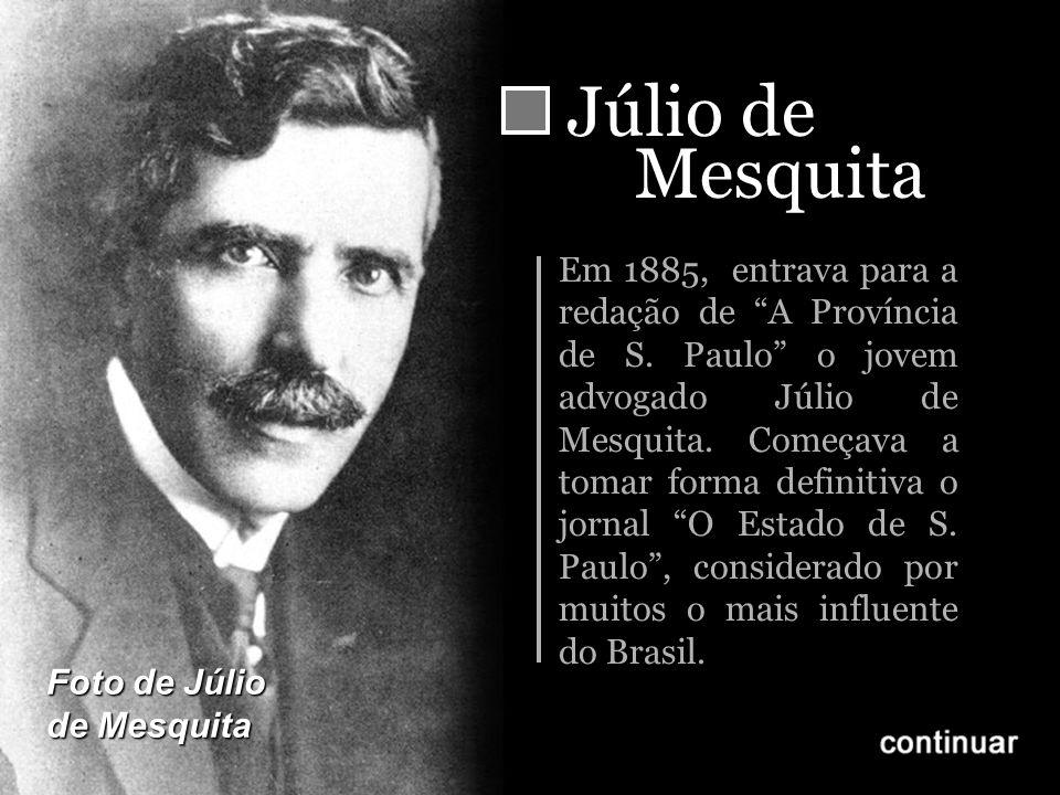 Júlio de Mesquita.