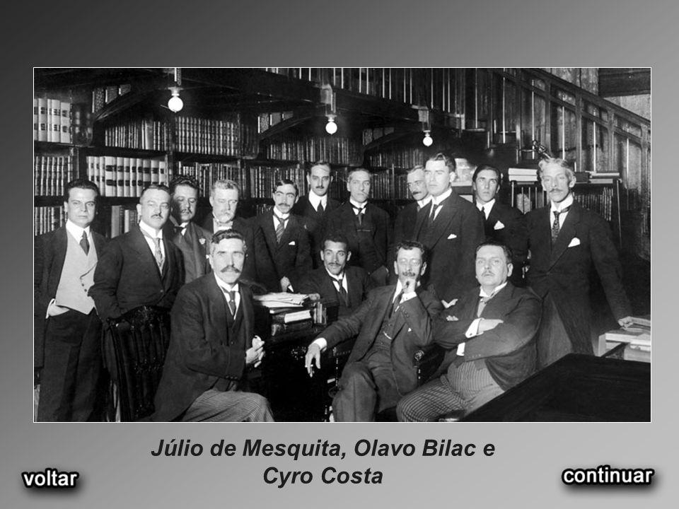 Júlio de Mesquita, Olavo Bilac e Cyro Costa