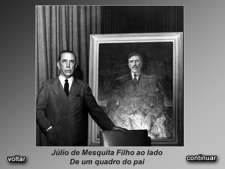 Júlio de Mesquita Filho ao lado