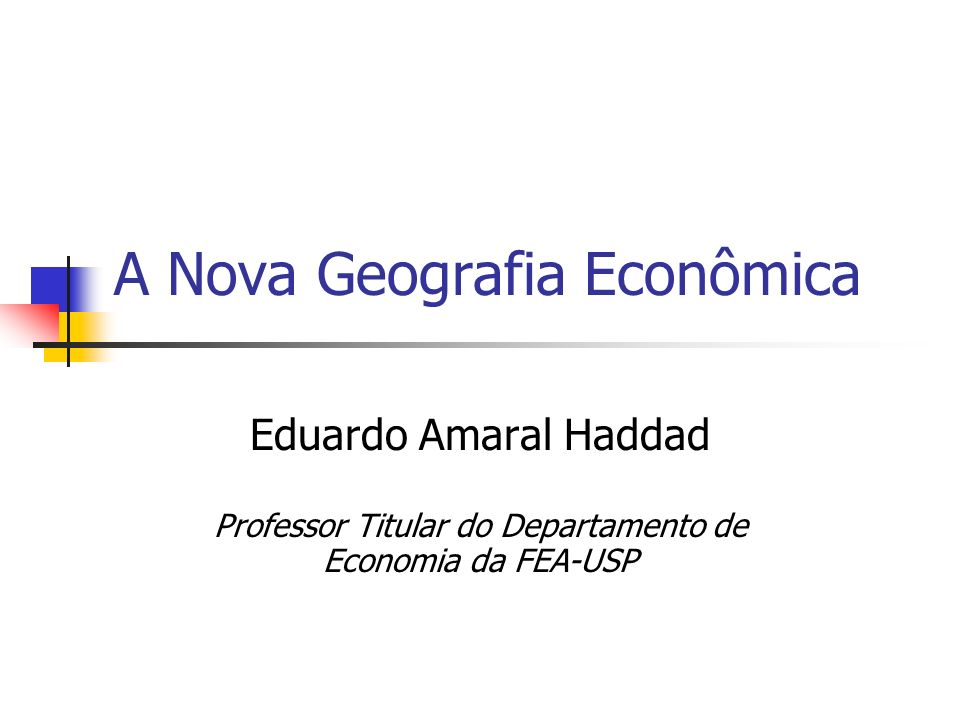 A Nova Geografia Econômica