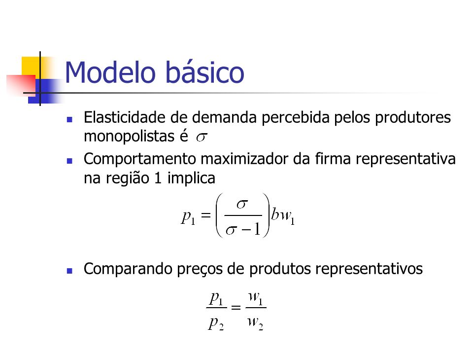 Modelo básicoElasticidade de demanda percebida pelos produtores monopolistas é.
