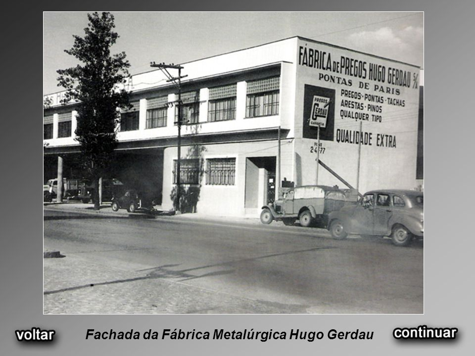 Fachada da Fábrica Metalúrgica Hugo Gerdau