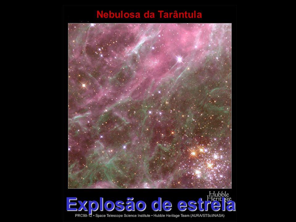 Nebulosa da Tarântula Explosão de estrela