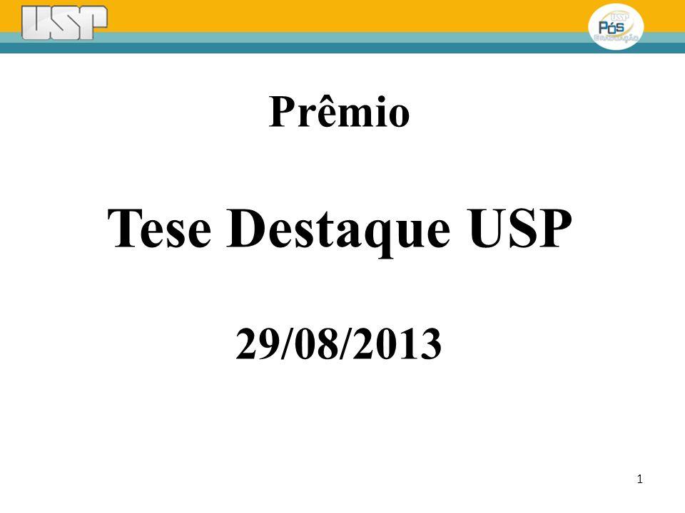 Prêmio Tese Destaque USP 29/08/2013 1
