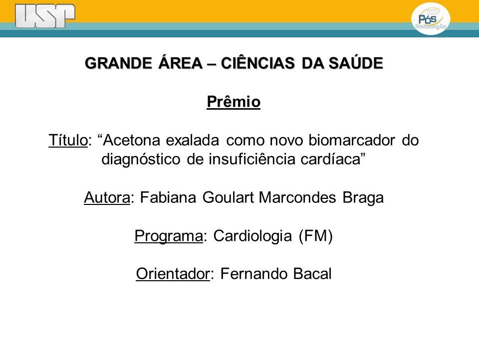 Autora: Fabiana Goulart Marcondes Braga Programa: Cardiologia (FM)