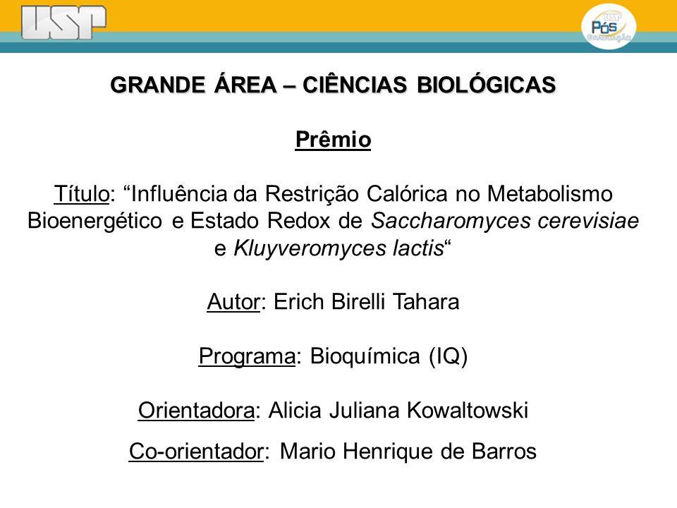 GRANDE ÁREA – CIÊNCIAS BIOLÓGICAS Prêmio